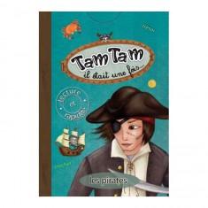 Tam Tam Il était une fois... Les Pirates