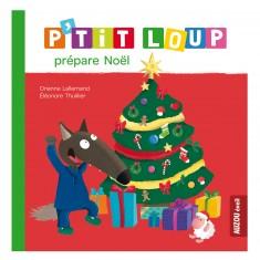Livre d'éveil : P'tit Loup prépare Noël