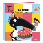 Livre grand format : Le Loup qui fêtait son anniversaire