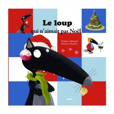 Livre grand format : Le Loup qui n'aimait pas Noël
