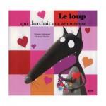 Livre Mes P'tits Albums : Le loup qui cherchait une amoureuse