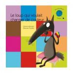 Livre Mes P'tits Albums à toucher : Le loup qui voulait changer de couleur