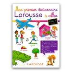 Dictionnaire et autocollants : Mon premier dictionnaire Larousse à coller