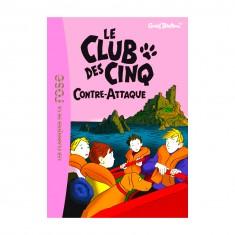 La bibliothèque rose : Le Club des cinq : Tome 3 : Le club des cinq contre-attaque