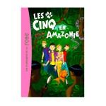 La bibliothèque rose : Le Club des cinq : Tome 40 : Les cinq en Amazonie
