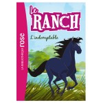 La bibliothèque rose : Le ranch: Tome 3 : L'indomptable