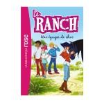 La bibliothèque rose : Le ranch: Tome 5 : Une équipe de choc