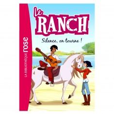 La bibliothèque rose : Le ranch: Tome 6 : Silence, on tourne!