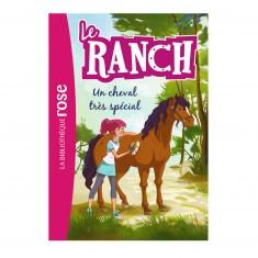 La bibliothèque rose : Le ranch: Tome 7 : Un cheval très spécial