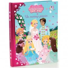 Livre Il était une fois les princesses Tome 3 : Le mariage princier