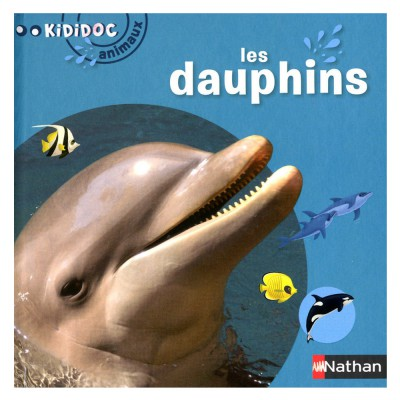 Nathan Livre Kididoc Animaux : Les dauphins