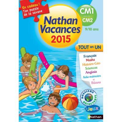 Nathan Cahier de vacances Primaire : Du CM1 vers le CM2 Nathan Vacances 2015 Tout en un