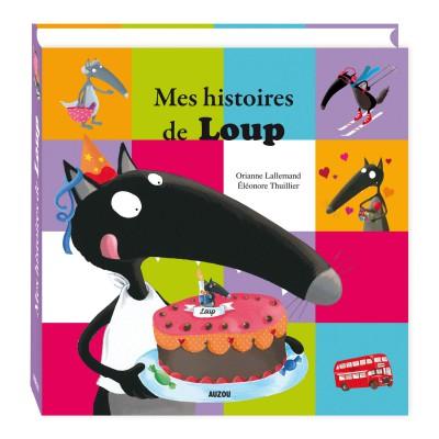 Editions Auzou Livre : Mes Histoires de Loup