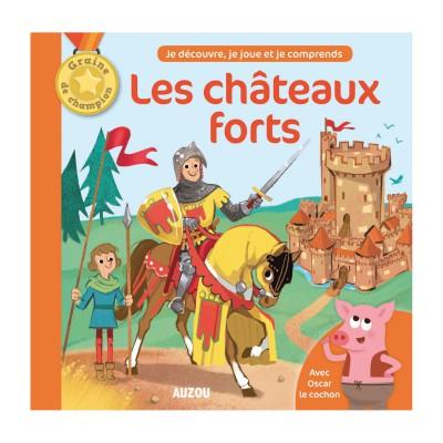 Editions Auzou Livres Graine de Champion : Les Châteaux Forts