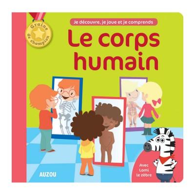Editions Auzou Livres Graine de Champion : Le Corps Humain