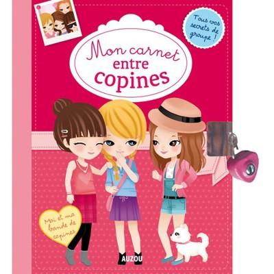 Editions Auzou Journal intime : Mon carnet entre copines