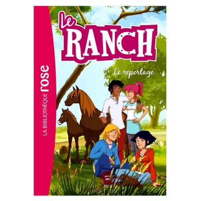 Hachette jeunesse La bibliothèque rose : Le ranch: Tome 10 : Le reportage