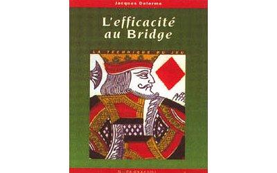 Livre : L'efficacité au bridge - Morize-BO26176