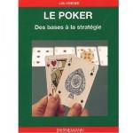 Livre : Le Poker : Des bases à la stratégie