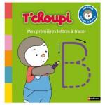 Cahier d'activités T'choupi : Mes premières lettres à tracer