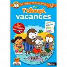 Cahier de vacances : Mon T'Choupi vacances : De la moyenne à la grande section