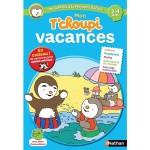 Cahier de vacances : Mon T'Choupi vacances : De la petite à la moyenne section
