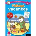 Cahier de vacances : Mon T'Choupi vacances : J'entre en petite section