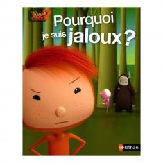 Livre C'est quoi l'idée : Pourquoi je suis jaloux ?