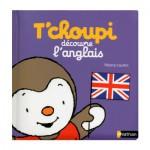 Livre éducatif : T'choupi découvre l'anglais