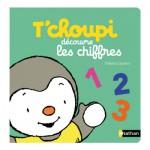 Livre éducatif : T'choupi découvre les chiffres