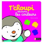 Livre éducatif : T'choupi découvre les couleurs