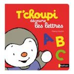 Livre éducatif : T'choupi découvre les lettres