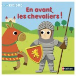Livre Kididoc : En avant, les chevaliers !