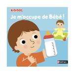 Livre Kididoc : Je m'occupe de bébé