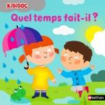 Livre Kididoc : Quel temps fait-il ?