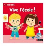 Livre Kididoc : Vive l'école