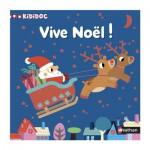 Livre Kididoc : Vive Noël !
