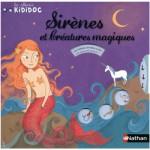 Livre Les albums Kididoc : Sirènes et créatures magiques