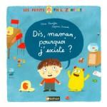 Livre Les petits philozenfants : Dis, maman, pourquoi j'existe ?