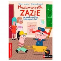 Livre Mademoiselle Zazie ne veut pas être hôtesse de l'air
