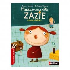 Livre Mademoiselle Zazie veut un bébé
