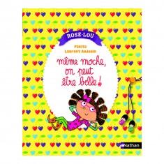 Livre Rose-Lou : Même moche, on peut être belle !