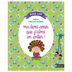 Livre Rose-Lou : Tout le monde peut se tromper, même moi !