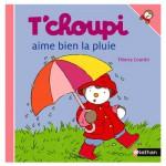 Livre T'choupi aime bien la pluie