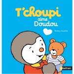 Livre T'choupi aime Doudou