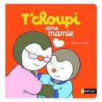 Livre T'choupi aime mamie
