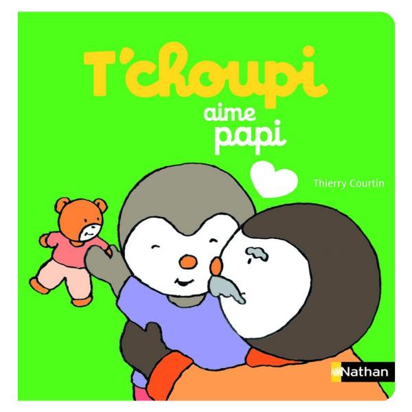 Livre T'choupi aime papi - Nathan-54348