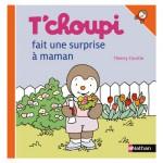 Livre T'choupi fait une surprise à maman