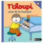 Livre T'choupi joue de la musique