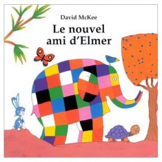 Livre cartonné Le nouvel ami d'Elmer